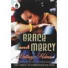 Grace and Mercy by Brittney Holmes