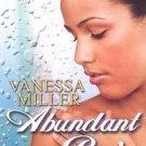 Abundant Rain by Vanessa Miller (2008, Paperback)