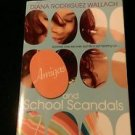 Amigas and School Scandals by Diana Rodriguez Wallach (2008, Paperback)