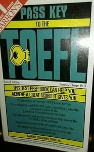 Barron's Pass Key to the Toefl : Test of English As a Foreign Language by...