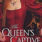 The Queen's Captive by Barbara Kyle (2010, Paperback)