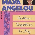 Gather Together In My Name - Maya Angelou (Autobiography) Paperback