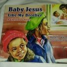 Baby Jesus Like My Brother (SKU: G0940975548I3N00)