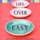 Life over Easy by Margo Candela (2007, Paperback)