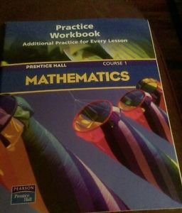Prentice Hall Practice Workbook additional practice for every lesson course 1