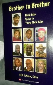 Brother to Brother: Black Men Speak to Young Black Men... (SKU: G1591941784I4...