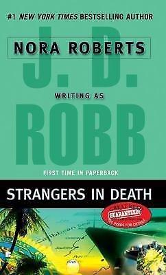 In Death Ser.: Strangers in Death 26 by J. D. Robb (2008, Paperback)