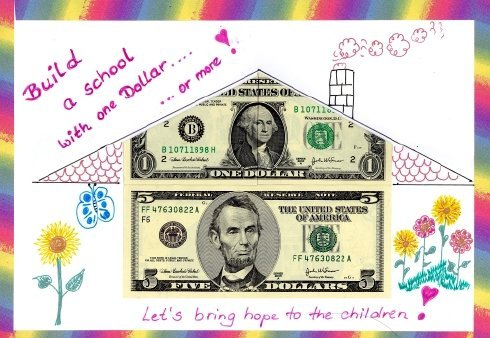 Help build a school any dontaion is gladly accepted 1.00 at a time