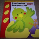 Grades Pre-K -K  Beginning Sequencing Workbook NEW