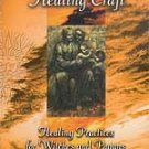 Healing Craft by farrar/ Farrar/ Bone