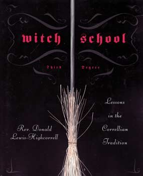 Witch School Third Degree by Donald Lewis-Highcorell