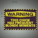 Frequent blonde moments embroidered patch