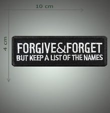 Forgive and forget embroidered patch