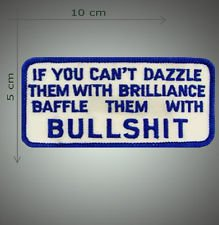 Baffle them with bullshit embroidered patch