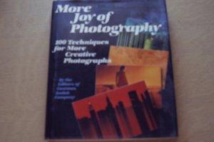 More Joy of Photography by Kodak; Creative Techniques