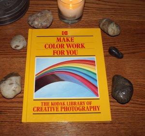 Kodak Creative Photography, Make Color Work For You