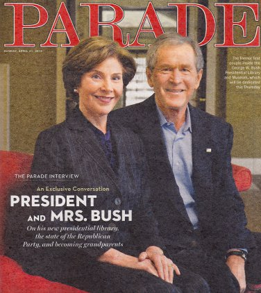 President George W. Bush, Laura Bush, Laura Linney - April 21, 2013 Parade Magazine