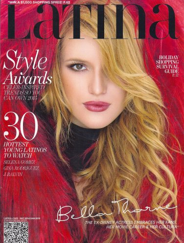 Bella Thorne * 30 Hottest Young Latinos to Watch * December, 2014/January, 2015 Latina Magazine
