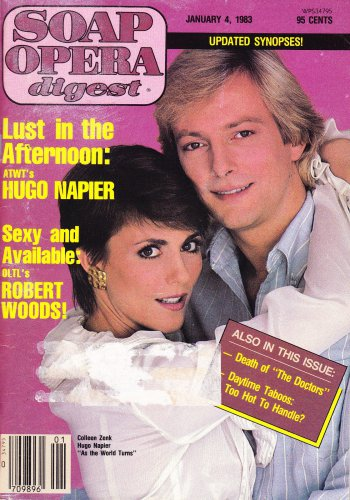 Colleen Zenk-Pinter & Hugo Napier (As the World Turns) - January 4, 1983 Soap Opera Digest Magazine