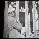 Lazy Lester - True Blues (Vinyl Record)