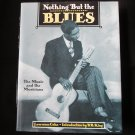 Nothing But The Blues - by Lawrence Cohn
