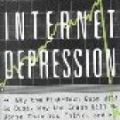 THE COMING INTERNET DEPRESSION 0465043585