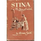 STINA THE STORY OF A COOK BY HERMAN SMITH