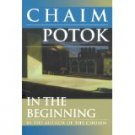 IN THE BEGINNING CHAIM POTOK