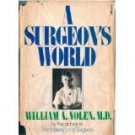 A SURGEONS WORLD WILLIAM A. NOLEN