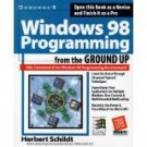 Windows 98 Programming from the Ground Up by Herbert Schildt