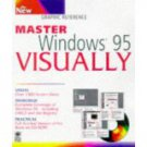 Master Windows® 95 VISUALLY by Maarten Heilbron and Ruth Maran (Sep 19, 1997