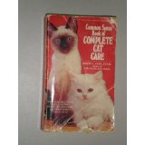 Common Sense Book of Complete Cat Care by Louis L. Vine