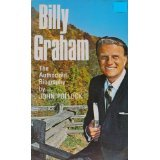 Billy Graham - the Authorized Biography by John Pollock (1967)