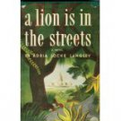 A LION IS IN THE STREETS by Adria Locke Langley