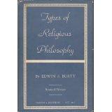 TYPES OF RELIGIOUS PHILOSOPHY EDWIN A. BURTT