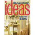 Decorating Ideas Under $100 (Better Homes & Gardens