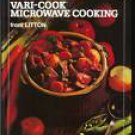 VARI-COOK MICROWAVE COOKING from LITTON