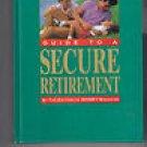 Money: Guide to a Secure Retirement by Junius Ellis