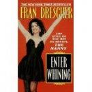 ENTER WHINNING FRAN DRESCHER
