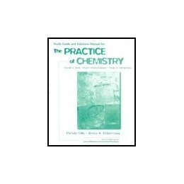 Study Guide and Solutions Manual for the Practice of Chemistry  0716748754