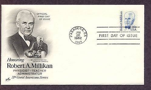 Honoring Physicist Dr. Robert A. Millikan, Nobel Prize Winner First Issue USA