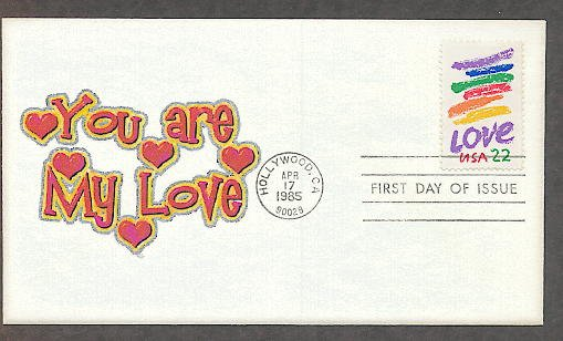 Love 1985 Postage Stamp, You are My Love, First Issue USPS USA!