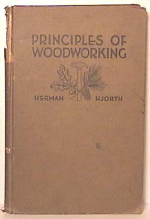 Book, Principles of Wookworking by H Hjorth ©1941