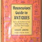 Book, Housewives' Guide to Antiques First Edition ©1959