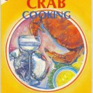 Classic Crab Cooking from Famous Florida Restaurants - Softcover 1988