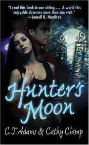 Hunter's Moon CJ Adams & Cathy Clamp