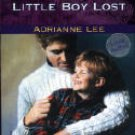 Little Boy Lost by Adrianne Lee