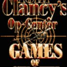 Games of State by Tom Clancy OP Center