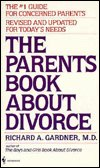 The Parents Book About Divorce by Richard A Gardner MD