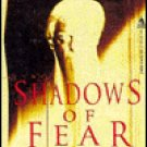 Shadows of Fear: Foundations of Fear Vol 1 Edited by David G Hartwell